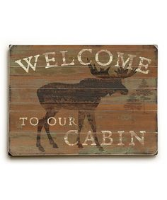 Loving this 'Welcome to Our Cabin' Wall Sign on #zulily! #zulilyfinds