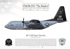 "UNITED STATES MARINE CORPS MARINE AERIAL REFUELER TRANSPORT SQUADRON 352 (VMGR-352) ""The Raiders"" MARINE CORPS AIR STATION MIRAMAR"