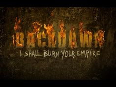 Backdawn - I Shall Burn Your Empire - Crowd Funding Call