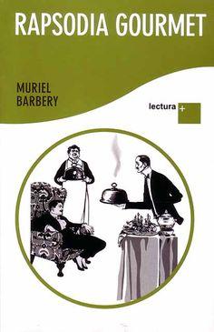 Título: Rapsodia Gourmet  Autor: Muriel Barbery