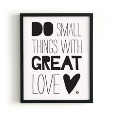 POSTER DO SMALL THINGS WITH GREAT LOVE