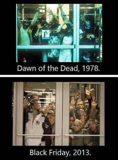 The zombie apocalypse came on Black Friday