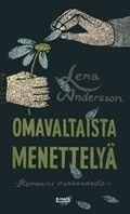 Lena Andersson: Omavaltaista menettelyä