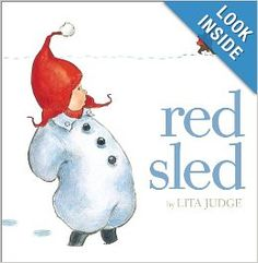 Red Sled {Language Arts Must Read Mentor Text}. Onomatopoeia, inference, dialogue, showing not telling, setting.  Free printables