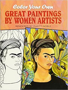 Color Your Own Great Paintings By Women Artists Dover Art Coloring Book Marty