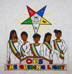 "OES Order of the Eastern Star ""The Guiding Light"""