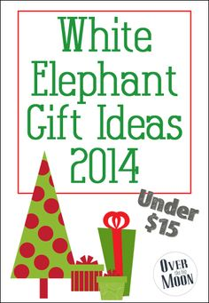 White Elephant Gift Ideas 2014 - UNDER $15! These are so fun and sure to be the talk of my upcoming White Elephant gift exchange! #whiteelephant #christmas #gift