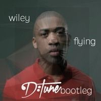 Wiley - Flying (D:Tune Bootleg) [House] [Deep House] [Future House] by BOOTLEGS MASHUPS REMIXES on SoundCloud