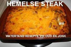Hemelse steak/steak in die oond - World Cuisine Audition Braai Recipes, Easy Appetizer Recipes, Steak Recipes, Appetizers, South African Dishes, South African Recipes, Ethnic Recipes, Fun Baking Recipes, Cooking Recipes