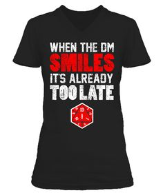When The DM Smiles It's Too Late