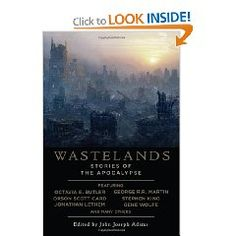 Wastelands: Stories of the Apocalypse. Featuring writers like Stephen King, Orson Scott Card, and George R. Octavia E Butler, Apocalyptic Literature, Apocalypse Books, Apocalypse Fashion, Philosophical Questions, Orson Scott Card, Stephen King Books, Story Of The World, Livres