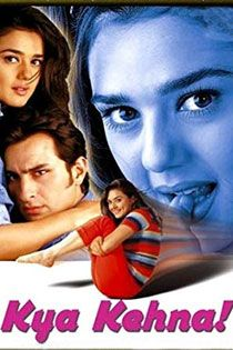 Kya Kehna 2000 Hindi In Hd Einthusan In 2020