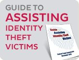 Guide to Assisting Identity Theft Victims