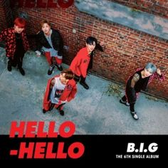 "B.I.G 6th Single Album ""HELLO HELLO"" K-POP CD + 40p Booklet + Photocard + Poster #Pop"