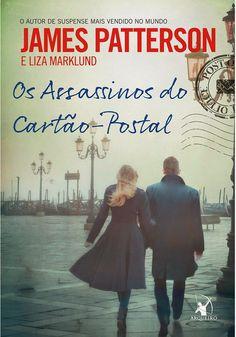 Os Assassinos do Cartão-Postal – The Postcard Killers  - James Patterson e Liza Marklund