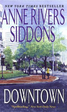 Downtown - Anne Rivers Siddons - Google Books