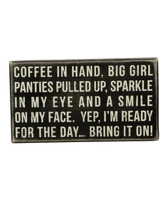 Look at this #zulilyfind! 'Coffee in Hand' Box Sign by Primitives by Kathy #zulilyfinds