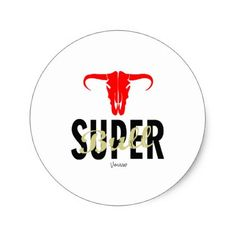 Super Bull by VIMAGO Classic Round Sticker - valentines day gifts love couple diy personalize for her for him girlfriend boyfriend