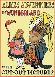 Alice's Adventures in Wonderland with Cut-Out Pictures