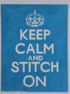 Unique NZ Designs Keep Calm and Stitch On Blue Hand Painted Needlepoint Canvas