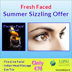 Grab Fresh Faced sizzling summer offer especially for ladies which include Fire & Ice Facial, Indian Head and offered at Lanu Medi Spa For more information visit our website. Fire And Ice Facial, Hd Brows, Tweezing Eyebrows, Spa Packages, Indian Head, Nail Treatment, Facials, Ireland, Massage