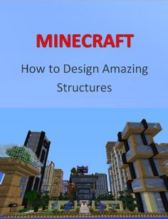 BESTSELLER! Minecraft (How To Design Amazing Structures) $2.99