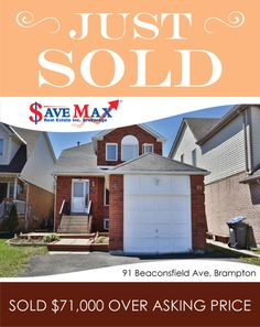 JUST SOLD 91 Beaconsfield Ave, Brampton exactly $71,000 over-asking price! Congratulations to our sellers on this awesome sale!!   If you're looking to sell/buy, please give us at call at 905.459.7900 Congratulations, Real Estate, Awesome, Outdoor Decor, Things To Sell, Real Estates, Be Awesome