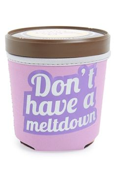 Design Ideas 'Don't Have A Meltdown' Ice Cream Pint Huggy available at #Nordstrom