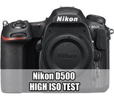 Nikon D500 High ISO Test