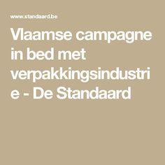 Vlaamse campagne in bed met verpakkingsindustrie - De Standaard