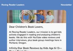 http://www.rovingreaderleaders.com/kidlit-newsletter/ Read our #Kidlit Newsletter for book reviews from #kids, #author interviews by kids, and summer #reading lists!