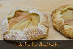 GF Pear Almond Galette | Bob's Red Mill http://www.bobsredmill.com/pie/recipes.php#galette
