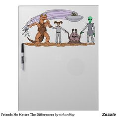 Friends No Matter The Differences Dry Erase Board
