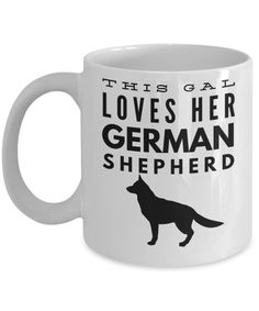 """Dog Series This Gal Loves Her German Shepherd Dog Mug This beautifully designed coffee mug is a great way to express yourself and would be the perfect gift for friends, co-workers or family. """"This Gal Funny Puppy Memes, Dog Memes, Funny Dogs, German Shepherd Training, German Shepherd Dogs, German Shepherds, Make Dog Food, Homemade Dog Food, Boy Dog Names"""