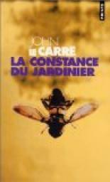 La Constance du jardinier par John Le Carré