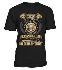 Life Skills Specialist - I Never Said I Was Perfect