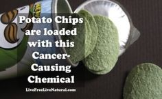 Cancer In A Can: What you need to know about Pringles. - Live Free, Live Natural