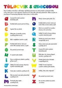 Telocvik s abecedou Pe Activities, Preschool Worksheets, Primary Teaching, Teaching English, Kids Education, Physical Education, Montessori, School Songs, Outdoor Games For Kids