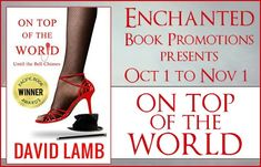 Review & Top Quotes for On Top of the World by David Lamb Black Contemporary Romance Retelling   On Top of the World  by David Lamb  Genre: Contemporary Romance Age: Adult Format: Ebook 214 pgs. Source: F2R Rating: 3.5 Stars Recommendable? Yes  2016 BEST FICTION-Pacific Book Awards. FROM THE FUNNY AND NATURALLY BRILLIANT DAVID LAMB award-winning playwright of the New York Times celebrated play Platanos Y Collard Greens comes a modern spin on Dickens' classic tale that perfectly combines…