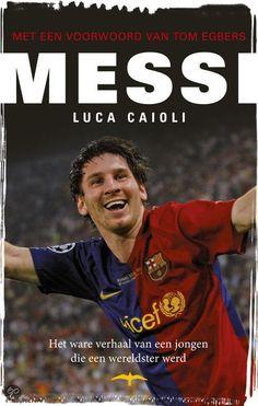 Messi. Leest makkelijk weg. Een leuk boek over de beste voetballer van dit moment.