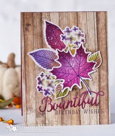 Bountiful Birthday Wishes (Betsy Veldman) - PTI Leaf Prints + Color Pop: Autumn Halloween Cards, Fall Halloween, Card Making Inspiration, Making Ideas, Leaf Cards, Birthday Wishes Cards, Beautiful Handmade Cards, Thanksgiving Cards, Fall Cards