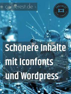 Schönere Inhalte mit Iconfonts und Wordpress. | Basiswissen Hacks und Tipps für WordPress Einsteiger auf deutsch