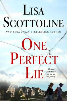 "Read ""One Perfect Lie"" by Lisa Scottoline available from Rakuten Kobo. Enthralling and suspenseful, Lisa Scottoline's New York Times bestseller, One Perfect Lie, is an emotional thriller and . Reading Lists, Book Lists, Reading Room, Great Books, New Books, Good Thriller Books, Mystery Thriller, Lisa Scottoline, Hidden Agenda"