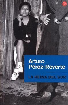 La Reina del Sur / Arturo Pérez-Reverte