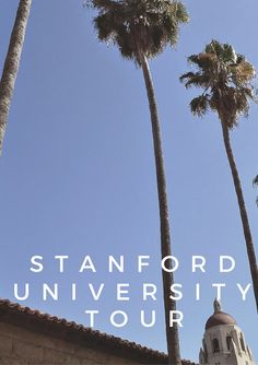 Stanford University Tour Top Travel Websites, Standford University, College Road Trip, Weekend Activities, Alma Mater, Study Motivation, California Travel, Law Of Attraction, Tours 2017
