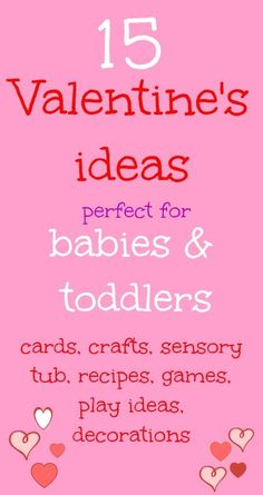 15 Valentine's ideas perfect for babies and toddlers @ decorating-by-day