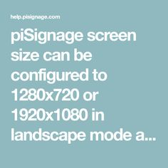 piSignage screen size can be configured to or in landscape mode and or in portrait mode. Landscape Mode, Screen Size, Canning, Portrait, Free, Image, Headshot Photography, Portrait Paintings, Home Canning