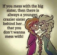 """108 Sister Quotes And Funny Sayings With Images """"Little sisters remind big sisters how wonderful it is to play in the sand. Big sisters show little sisters Crazy Sister, Love My Sister, Best Sister, Lil Sis, Brother Sister, Sister Poems, Sister Quotes Funny, Funny Sayings, Sister Sayings"""