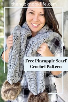 Make this cute and trendy crochet pineapple scarf with pom poms using the free pattern on The Hook Nook Life Blog!   Save and Click to make one today!