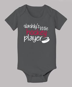 Take a look at this Charcoal 'Daddy's Little Hockey Player' Bodysuit - Infant by Airwaves on #zulily today!